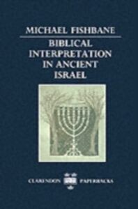 Ebook in inglese Biblical Interpretation in Ancient Israel Fishbane, Michael
