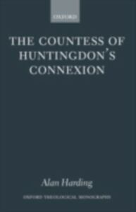 Ebook in inglese Countess of Huntingdon's Connexion: A Sect in Action in Eighteenth-Century England Harding, Alan