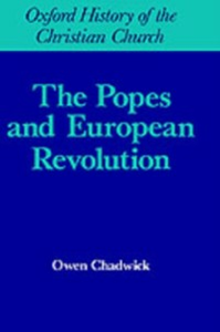 Ebook in inglese Popes and European Revolution Chadwick, Owen