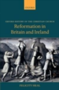 Ebook in inglese Reformation in Britain and Ireland Heal, Felicity