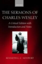 Sermons of Charles Wesley: A Critical Edition with Introduction and Notes