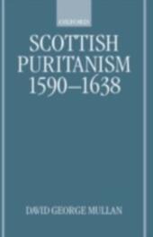 Scottish Puritanism, 1590-1638