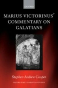 Ebook in inglese Marius Victorinus' Commentary on Galatians Cooper, Stephen Andrew