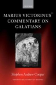 Ebook in inglese Marius Victorinus' Commentary on Galatians Cooper, Stephen Andrew