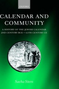 Ebook in inglese Calendar and Community: A History of the Jewish Calendar, 2nd Century BCE to 10th Century CE Stern, Sacha