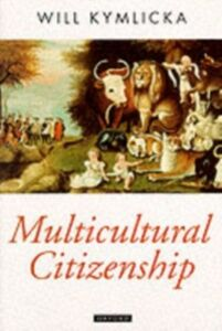 Ebook in inglese Multicultural Citizenship A Liberal Theory of Minority Rights WILL, KYMLICKA