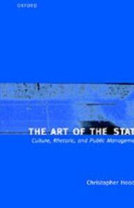 Foto Cover di Art of the State: Culture, Rhetoric, and Public Management, Ebook inglese di Christopher Hood, edito da Clarendon Press