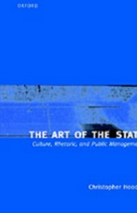 Ebook in inglese Art of the State: Culture, Rhetoric, and Public Management Hood, Christopher
