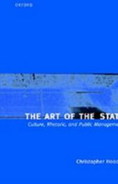 Art of the State: Culture, Rhetoric, and Public Management