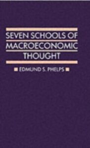 Ebook in inglese Seven Schools of Macroeconomic Thought Phelps, Edmund S.