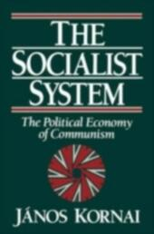 Socialist System: The Political Economy of Communism