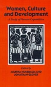Women, Culture, and Development: A Study of Human Capabilities