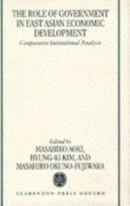 Ebook in inglese Role of Government in East Asian Economic Development: Comparative Institutional Analysis