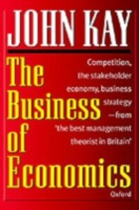 Ebook in inglese Business of Economics Kay, John