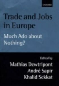 Ebook in inglese Trade and Jobs in Europe: Much Ado About Nothing?