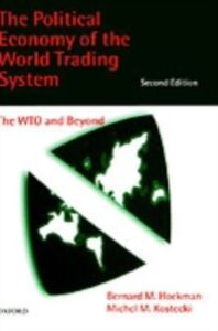 Ebook in inglese Political Economy of the World Trading System BERNARD, HOEKMAN