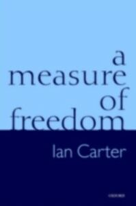Foto Cover di Measure of Freedom, Ebook inglese di Ian Carter, edito da OUP Oxford