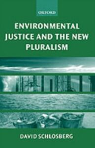 Ebook in inglese Environmental Justice and the New Pluralism: The Challenge of Difference for Environmentalism Schlosberg, David