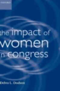 Ebook in inglese Impact of Women in Congress Dodson, Debra L.
