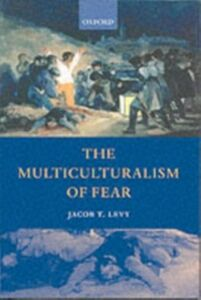 Ebook in inglese Multiculturalism of Fear Levy, Jacob T.