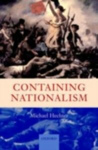 Ebook in inglese Containing Nationalism Hechter, Michael