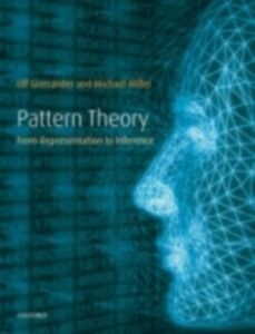 Foto Cover di Pattern Theory: From representation to inference, Ebook inglese di Ulf Grenander,Michael I. Miller, edito da OUP Oxford