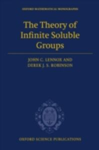 Ebook in inglese Theory of Infinite Soluble Groups Lennox, John C. , Robinson, Derek J. S.