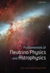 Fundamentals of Neutrino Physics and Astrophysics