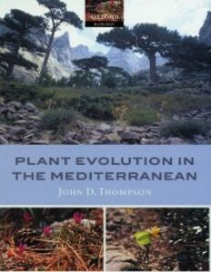 Foto Cover di Plant Evolution in the Mediterranean, Ebook inglese di John D. Thompson, edito da OUP Oxford