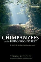 Chimpanzees of the Budongo Forest: Ecology, Behaviour and Conservation