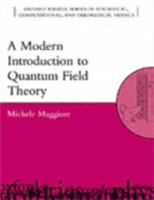 Modern Introduction to Quantum Field Theory