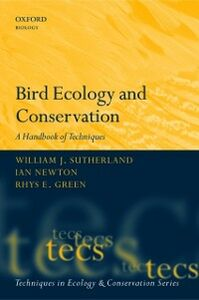 Ebook in inglese Bird Ecology and Conservation: A Handbook of Techniques Green, Rhys , Newton, Ian , Sutherland, William J.
