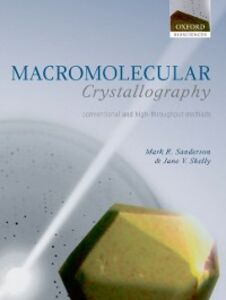 Ebook in inglese Macromolecular Crystallography: conventional and high-throughput methods