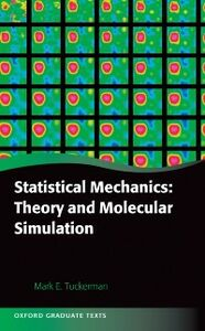 Ebook in inglese Statistical Mechanics: Theory and Molecular Simulation Tuckerman, Mark