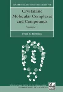 Foto Cover di Crystalline Molecular Complexes and Compounds: Structures and Principles, Ebook inglese di Frank H. Herbstein, edito da OUP Oxford