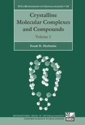 Crystalline Molecular Complexes and Compounds: Structures and Principles