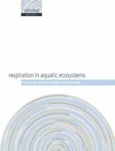 Ebook in inglese Respiration in Aquatic Ecosystems -, -