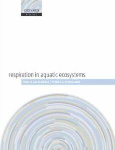 Foto Cover di Respiration in Aquatic Ecosystems, Ebook inglese di  edito da OUP Oxford