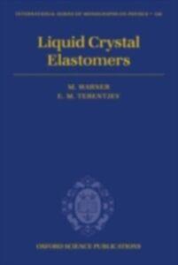 Ebook in inglese Liquid Crystal Elastomers Terentjev, Eugene Michael , Warner, Mark