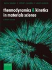 Thermodynamics and Kinetics in Materials Science: A Short Course