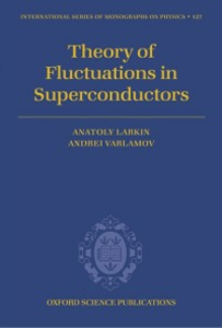 Ebook in inglese Theory of Fluctuations in Superconductors Larkin, Anatoly , Varlamov, Andrei