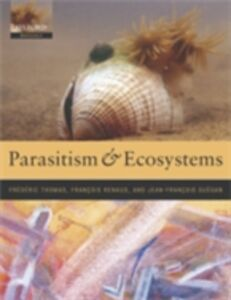 Foto Cover di Parasitism and Ecosystems, Ebook inglese di  edito da OUP Oxford
