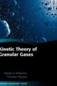 Ebook in inglese Kinetic Theory of Granular Gases Brilliantov, Nikolai V. , P&ouml , schel, Thorsten