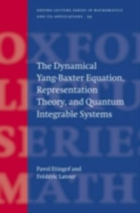 Ebook in inglese Dynamical Yang-Baxter Equation, Representation Theory, and Quantum Integrable Systems Etingof, Pavel , Latour, Frederic