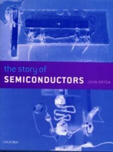 Ebook in inglese Story of Semiconductors Orton, John W.