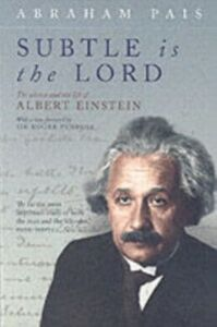 Ebook in inglese Subtle is the Lord: The Science and the Life of Albert Einstein Pais, Abraham