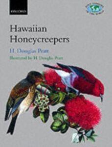 Ebook in inglese Hawaiian Honeycreepers: Drepanidinae Conant, Shelia , Pratt, H. Douglas