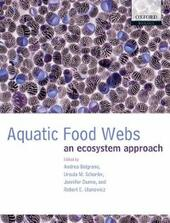 Aquatic Food Webs: An ecosystem approach