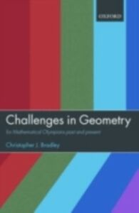 Ebook in inglese Challenges in Geometry: for Mathematical Olympians Past and Present Bradley, Christopher J.