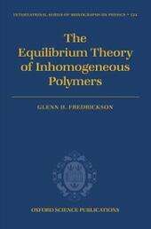 Equilibrium Theory of Inhomogeneous Polymers